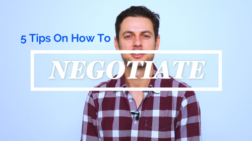 5 Tips On How To Negotiate